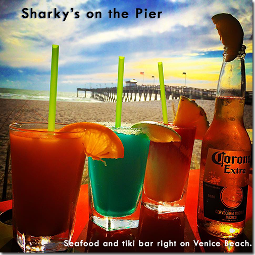 Sharky's on the Pier - Seafood and tiki bar right on Venice Beach.